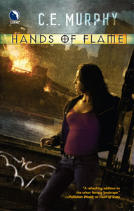 Hands of Flame by C E Murphy