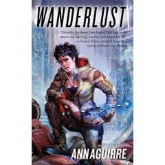 Wanderlust by Ann Aguirre