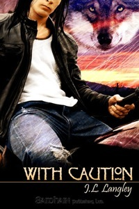 With Caution by JL Langley