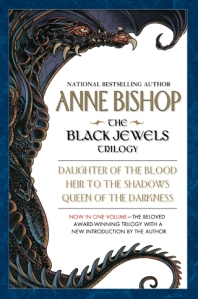 Black Jewels Trilogy by Anne Bishop