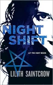 Night Shift by Lilith Saintcrow