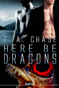 Here Be Dragons by TA Chase