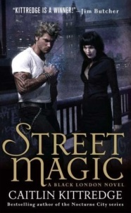 Street Magic by Caitlin Kittredge
