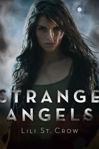 Strange Angels by Lili St Crow