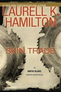 Skin Trade by Laurell Hamilton