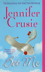 Bet Me by Jennifer Crusie