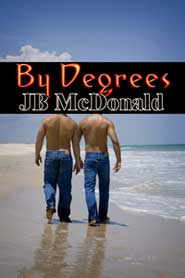 By Degrees by JB McDonald